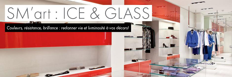 Ice & Glass par SM'Art - Couleurs, résistance, brillance : redonner vie et luminosité à vos décors!